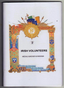 Irish Volunteers Medals, Badges, Uniforms and Equipment 1913-1923